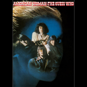 The Guess Who: American Woman