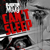 Blacktop Mojo: Can't Sleep