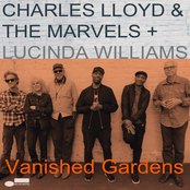Charles Lloyd: Vanished Gardens