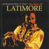 Latimore: Straighten It Out: The Best of Latimore