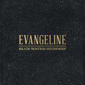 Blue Water Highway Band: Evangeline