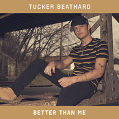 Tucker Beathard: Better Than Me