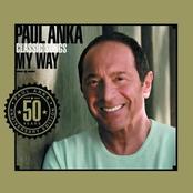 Paul Anka: Classic Songs, My Way
