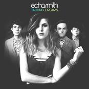 Echosmith: Talking Dreams (Deluxe Version)