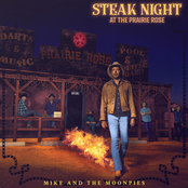 Mike and the Moonpies: Steak Night at the Prairie Rose