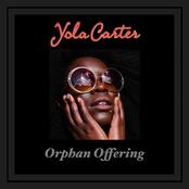 Yola Carter: Orphan Offering