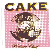 Cake: Pressure Chief