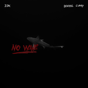 IDK: No Wave (feat. Denzel Curry)