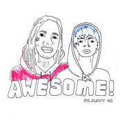 Awesome (feat. Matt OX) - Single