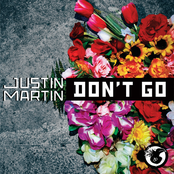 Justin Martin: Don't Go - Single