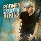 Rodney Atkins: Take a Back Road