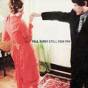 Paul Burch: Still Your Man