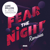 Fear The Night (Remixes)