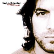 Bob Schnieder: Lonelyland