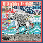 Dirty Streets: White Horse