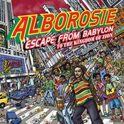 Alborosie: Escape From Babylon To The Kingdom Of Zion