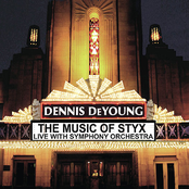Dennis Deyoung: The Music of Styx - Live with Symphony Orchestra