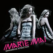 Marie Mai: Dangereuse Attraction