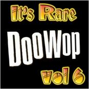 It's Rare Doo Wop Vol 6