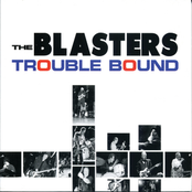 The Blasters: Trouble Bound