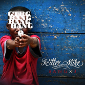 Killer Mike - Bang x3