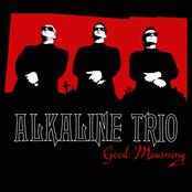 Alkaline Trio: Good Mourning