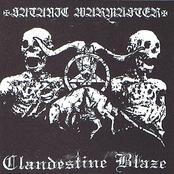 Clandestine Blaze / Satanic Warmaster