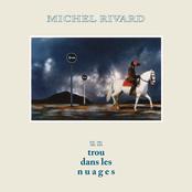 Michel Rivard: Un trou dans les nuages