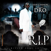 Don Cannon & Young Dro Present R.I.P.