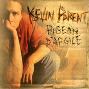 Kevin Parent: Pigeon D'Argile
