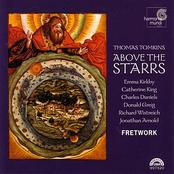Fretwork: Thomas Tomkins: Above The Starrs