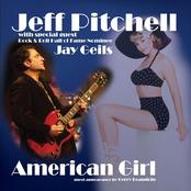 Jeff Pitchell: American Girl