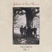 The Ghost of Paul Revere: Field Notes, Vol. 1