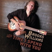 Brooks Williams: The Time I Spend With You