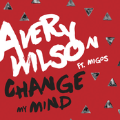 Avery Wilson: Change My Mind