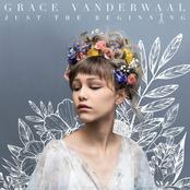 Grace VanderWaal: Just the Beginning