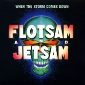 Flotsam And Jetsam: When the Storm Comes Down