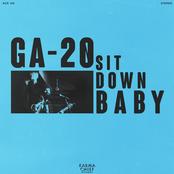 GA-20: Sit Down Baby