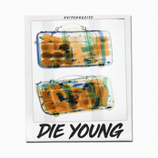Die Young - Single