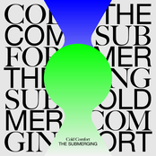 Cold Comfort: The Submerging