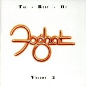 The Best Of Foghat Volume 2