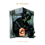 Hot Water Music: Caution