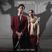 Charming Disaster: Love, Crime & Other Trouble
