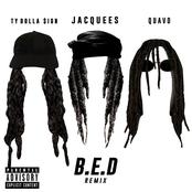 B.E.D. (Remix) [feat. Ty Dolla $ign & Quavo] - Single