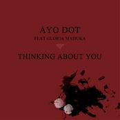 Ayo Dot: Thinking About You (feat. Gloria Maduka)