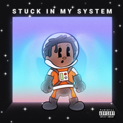 Stuck in My System