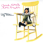 Lily Tomlin: And That's The Truth
