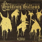 The Goddamn Gallows: 7 Devils