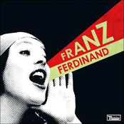 You Could Have It So Much Better With Franz Ferdinand [UK]