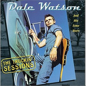 Dale Watson: The Truckin' Sessions